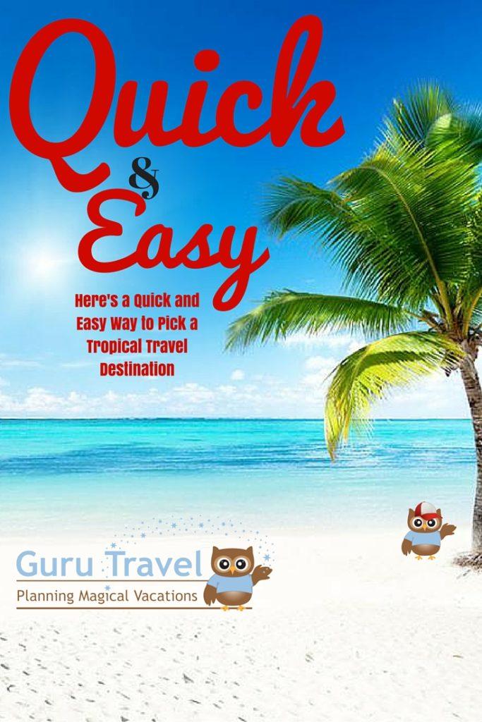 e346264aaab9a4 Here s a Quick and Easy Way to Pick a Tropical Travel Destination